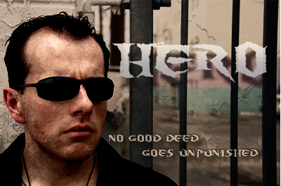 Preliminary Poster Designed by Martin Douglas for the Indie Film Hero Produced by Terminal CLE